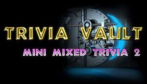 Trivia Vault: Mini Mixed Trivia 2 cover