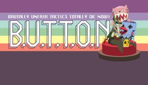 B.U.T.T.O.N. (Brutally Unfair Tactics Totally OK Now) cover