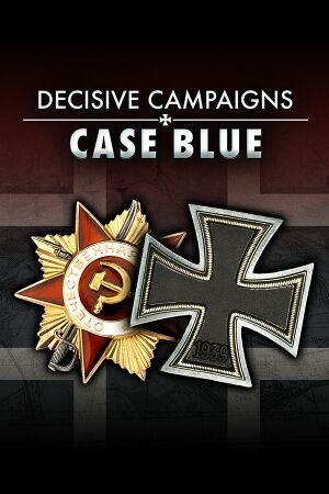 Decisive Campaigns: Case Blue cover