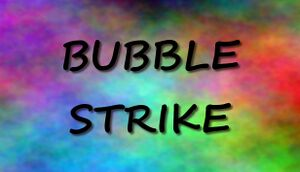 Bubble Strike cover