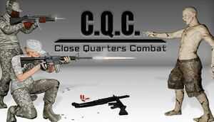 C.Q.C. - Close Quarters Combat cover