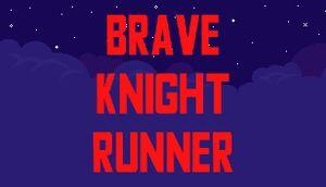 Brave knight runner cover