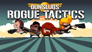 Gunslugs: Rogue Tactics cover