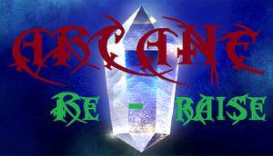 Arcane ReRaise cover