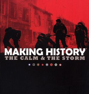 Making History: The Calm & the Storm cover