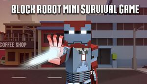 Block Robot Mini Survival Game cover