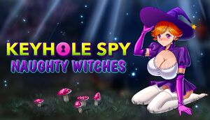 Keyhole Spy: Naughty Witches cover
