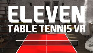 Eleven: Table Tennis VR cover