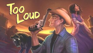 Too Loud: Chapter 1 cover