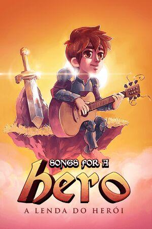 Songs for a Hero - A Lenda do Herói cover