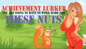 Achievement Lurker: You are going to have to work hard for these nuts cover