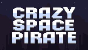 Crazy space pirate cover