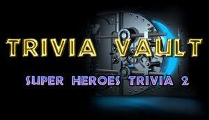 Trivia Vault: Super Heroes Trivia 2 cover