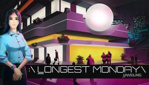 Longest Monday: Unveiling cover