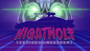 Nightwolf: Survive the Megadome cover