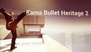 Kama Bullet Heritage 2 cover