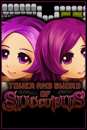 Tower and Sword of Succubus cover