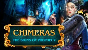 Chimeras: The Signs of Prophecy Collector's Edition cover