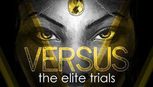 VERSUS: The Elite Trials cover