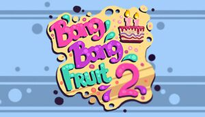 Bang Bang Fruit 2 cover