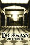 Doorways: Old Prototype