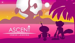 ASCENT: Crash Landing cover
