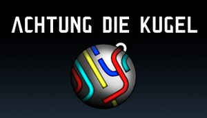 Achtung die Kugel! cover