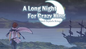 A Long Night For Crazy King cover