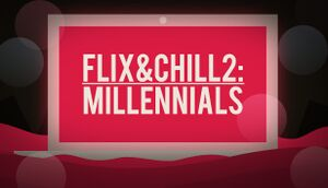Flix and Chill 2: Millennials cover