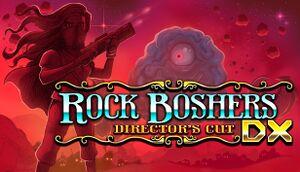 Rock Boshers DX: Directors Cut cover