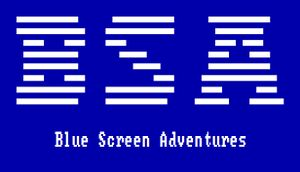 Blue Screen Adventures cover