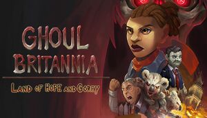 Ghoul Britannia: Land of Hope and Gorey cover