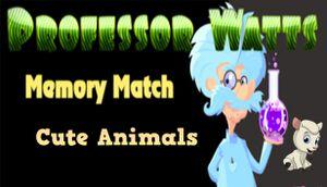 Professor Watts Memory Match: Cute Animals cover