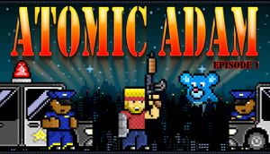 Atomic Adam: Episode 1 cover