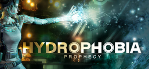 Hydrophobia: Prophecy cover