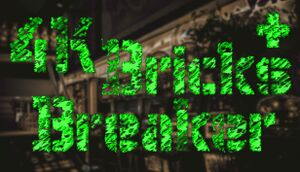 4K Bricks Breaker Plus cover