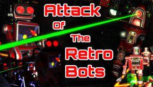 Attack Of The Retro Bots cover