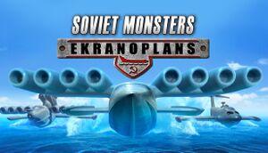 Soviet Monsters: Ekranoplans cover