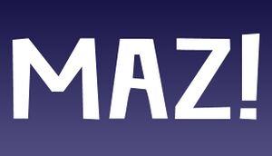 MAZ! cover