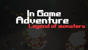 In Game Adventure: Legend of Monsters cover