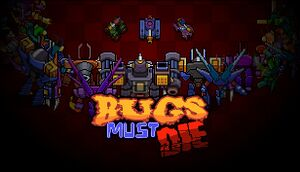 Bugs Must Die cover