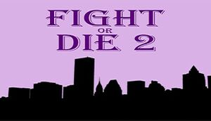 Fight or Die 2 cover