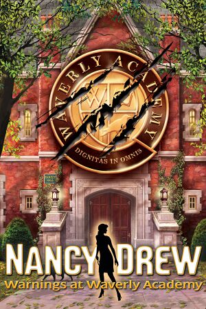 Nancy Drew: Warnings at Waverly Academy cover
