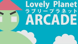 Lovely Planet Arcade cover