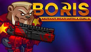 BORIS the Mutant Bear with a Gun cover