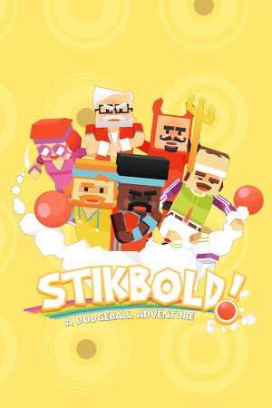 Stikbold! A Dodgeball Adventure cover