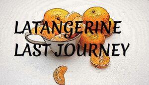 Latangerine Last Journey cover