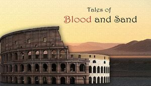 Tales of Blood and Sand cover