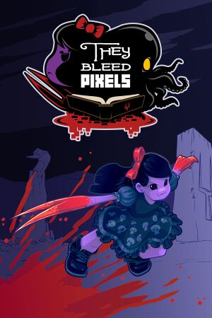 They Bleed Pixels cover