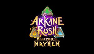 Arkane Rush Multiverse Mayhem cover